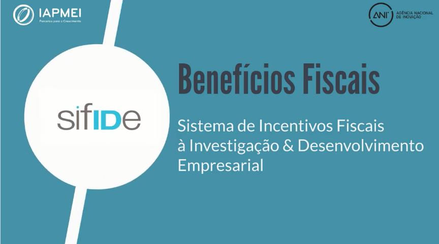 Sistema de Incentivos Fiscais à I&D Empresarial (SIFIDE)