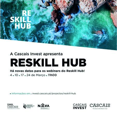 A Cascais Invest apresenta RESKILL HUB